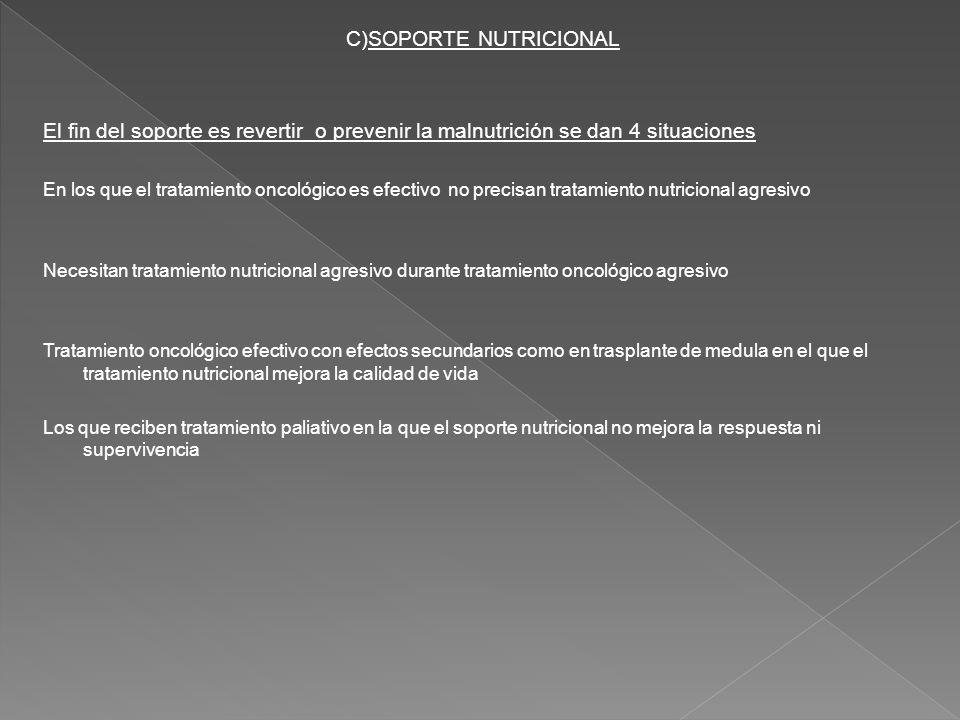 C)SOPORTE NUTRICIONAL