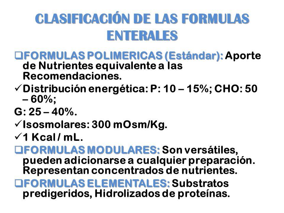 CLASIFICACIÓN DE LAS FORMULAS ENTERALES