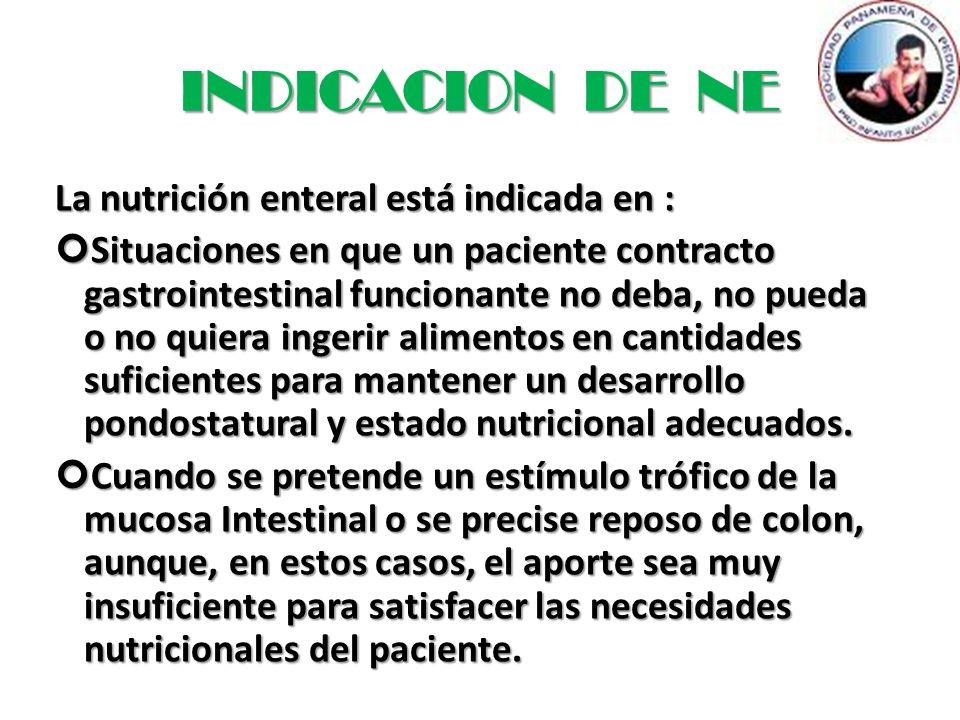 INDICACION DE NE La nutrición enteral está indicada en :