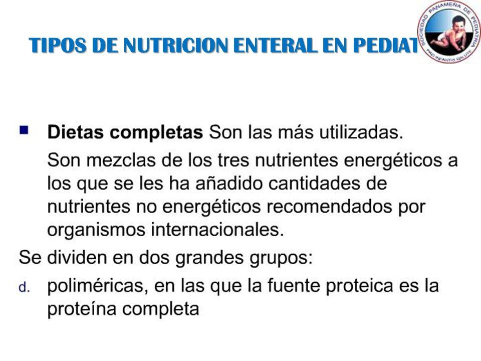 TIPOS DE NUTRICION ENTERAL EN PEDIATRIA