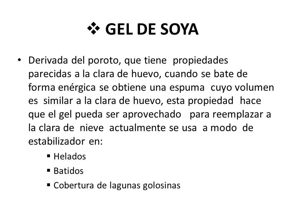 GEL DE SOYA