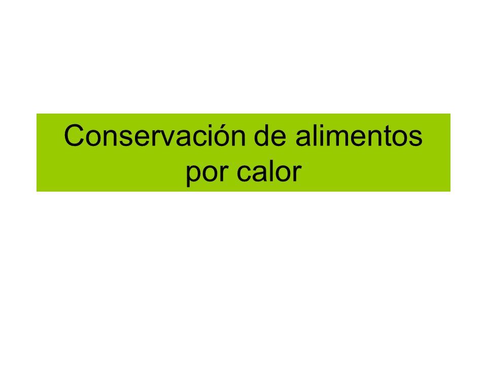 Conservación de alimentos por calor