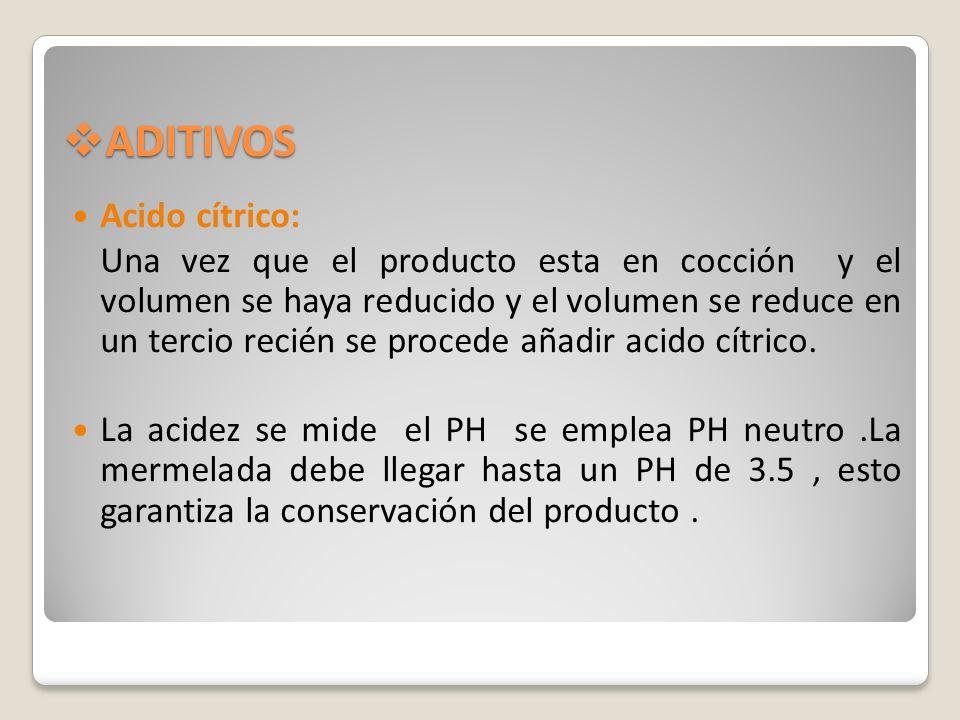 ADITIVOS Acido cítrico: