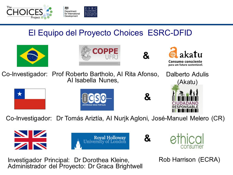 El Equipo del Proyecto Choices ESRC-DFID
