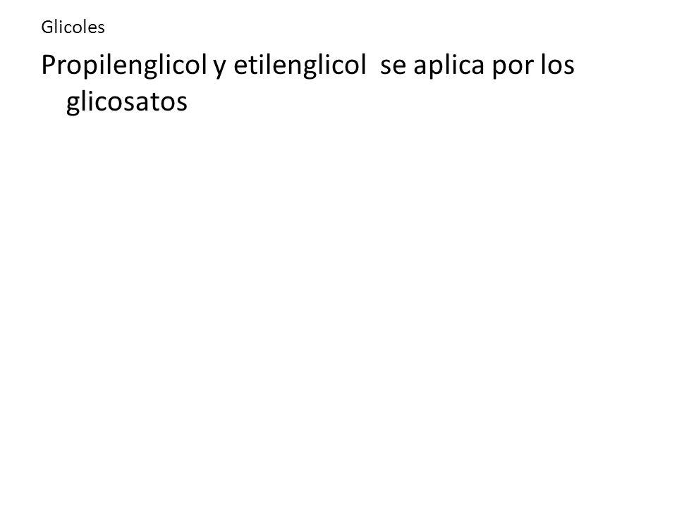 Propilenglicol y etilenglicol se aplica por los glicosatos