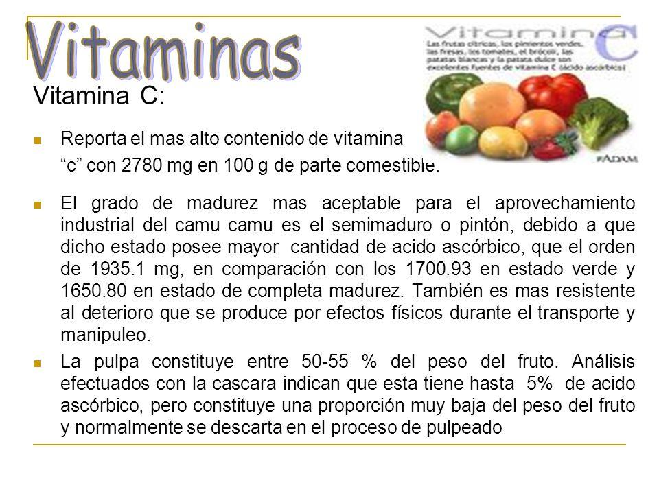 Vitaminas Vitamina C: Reporta el mas alto contenido de vitamina