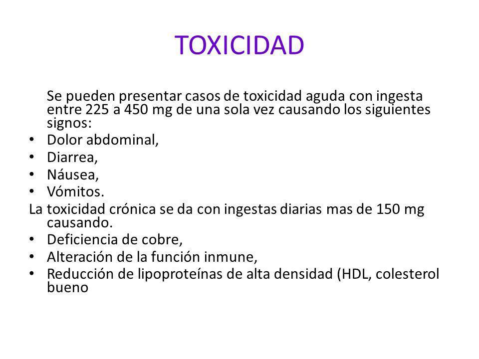 TOXICIDAD Dolor abdominal, Diarrea, Náusea, Vómitos.