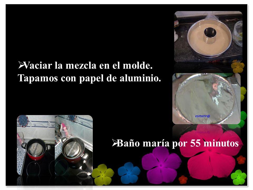 Vaciar la mezcla en el molde. Tapamos con papel de aluminio.