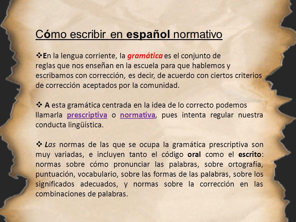 Cómo escribir en español normativo