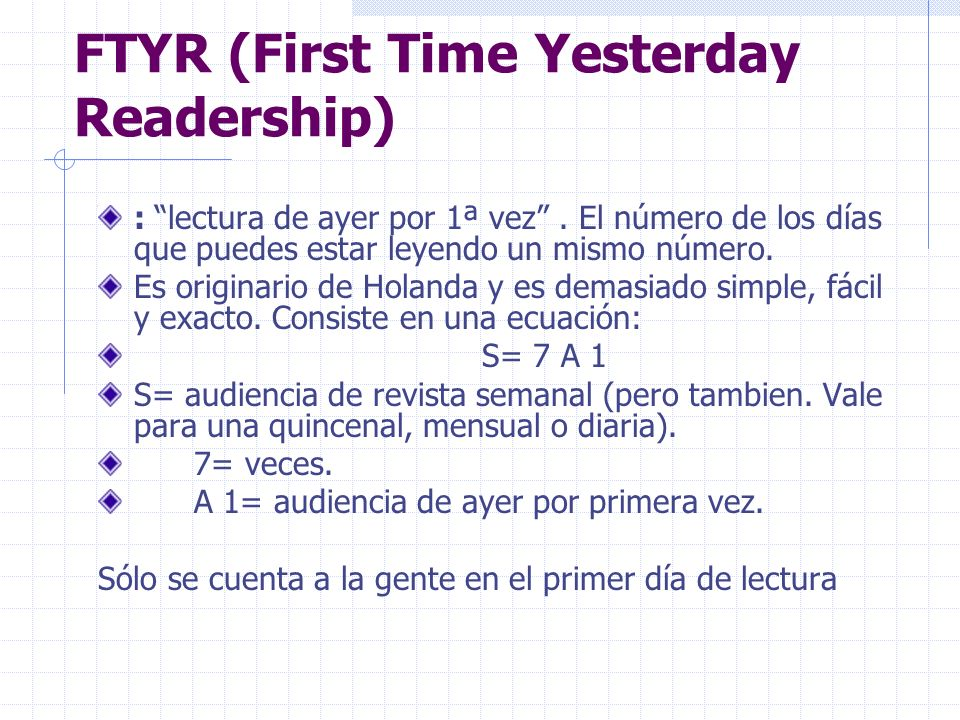 FTYR (First Time Yesterday Readership)