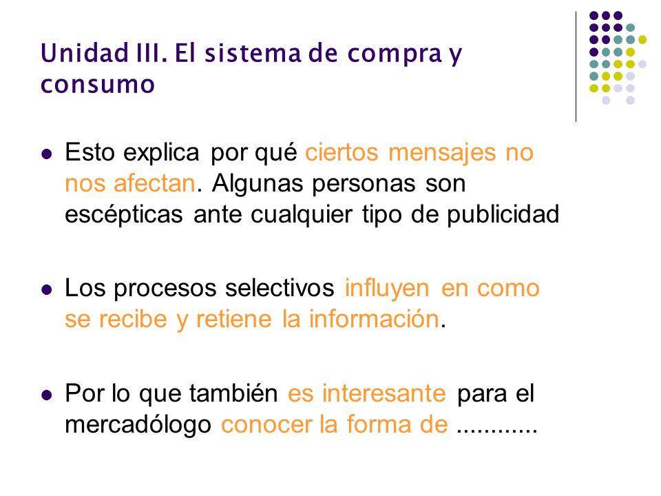 Unidad III. El sistema de compra y consumo