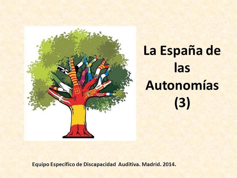 La España de las Autonomías (3)