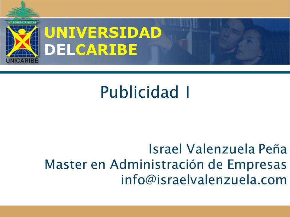 Publicidad I UNIVERSIDAD DELCARIBE
