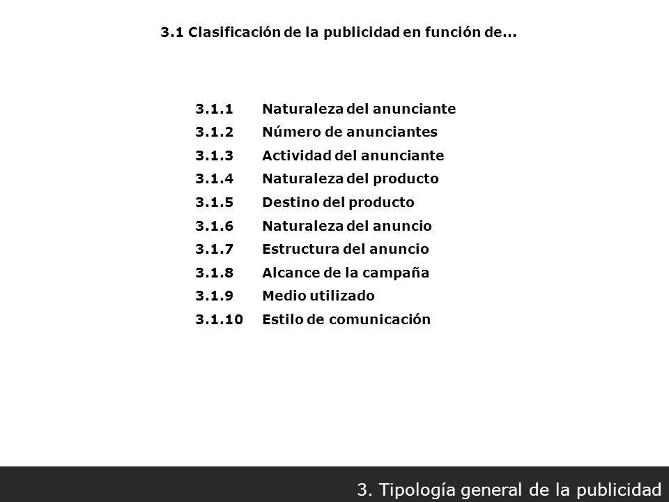 3.1 Clasificación de la publicidad en función de...