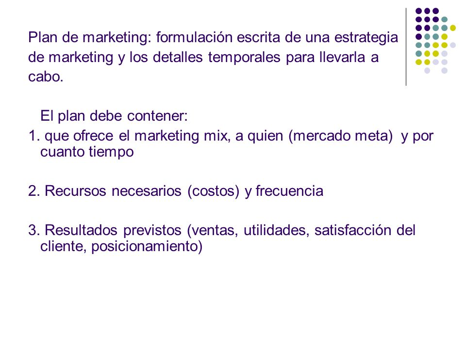 Plan de marketing: formulación escrita de una estrategia