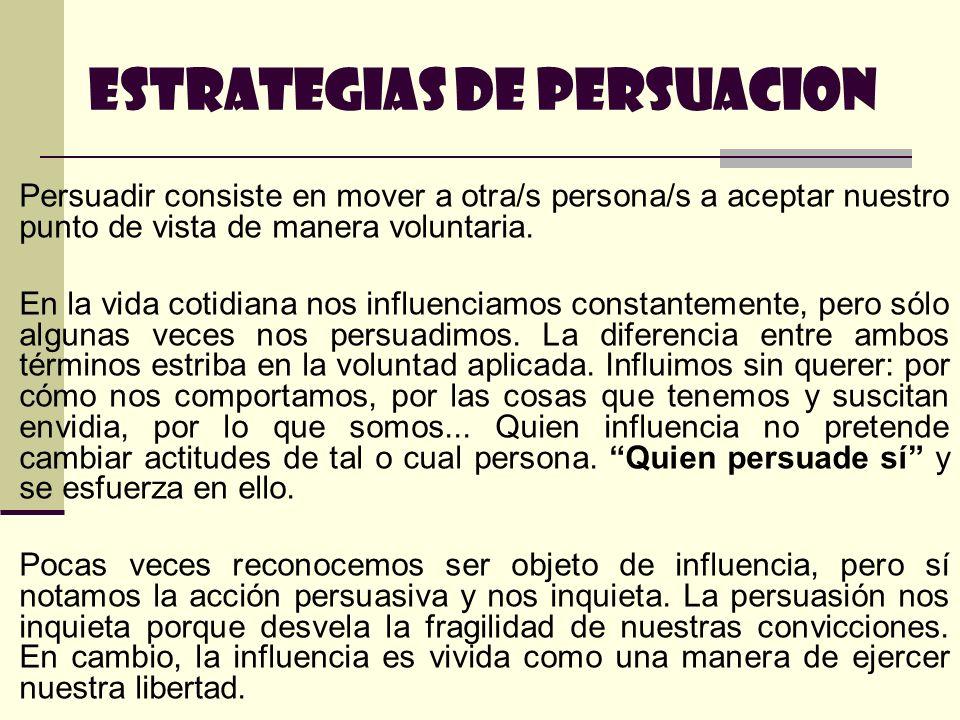 ESTRATEGIAS DE PERSUACION