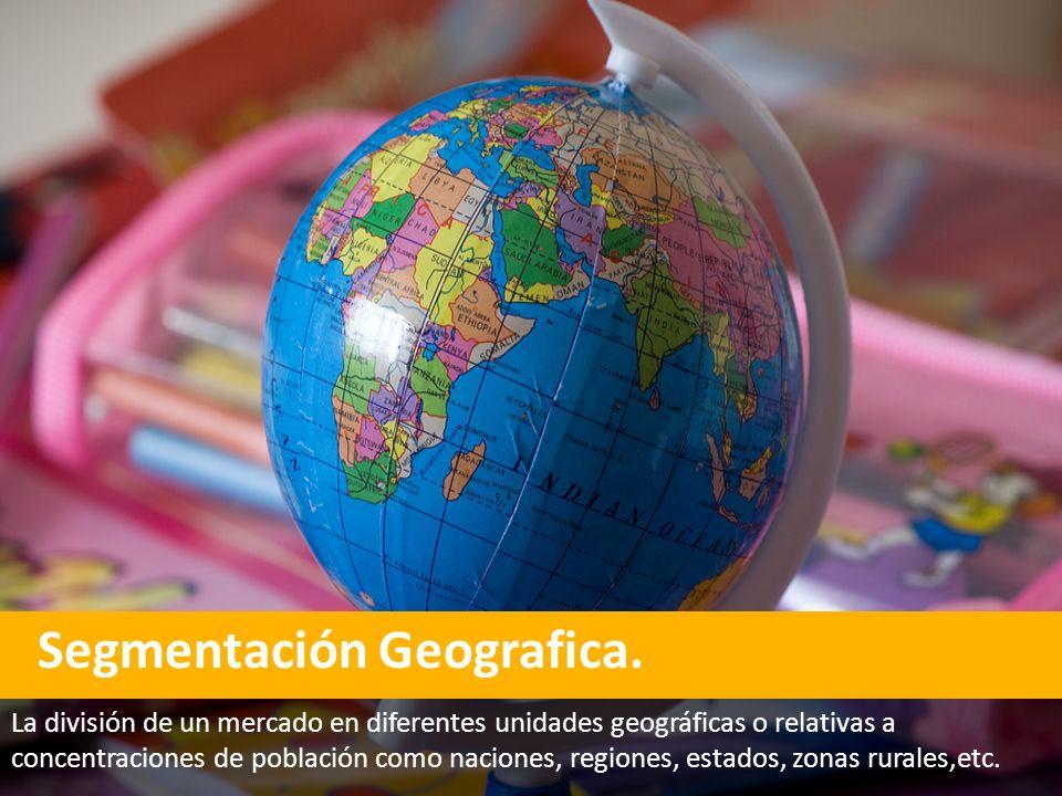 Segmentación Geografica.