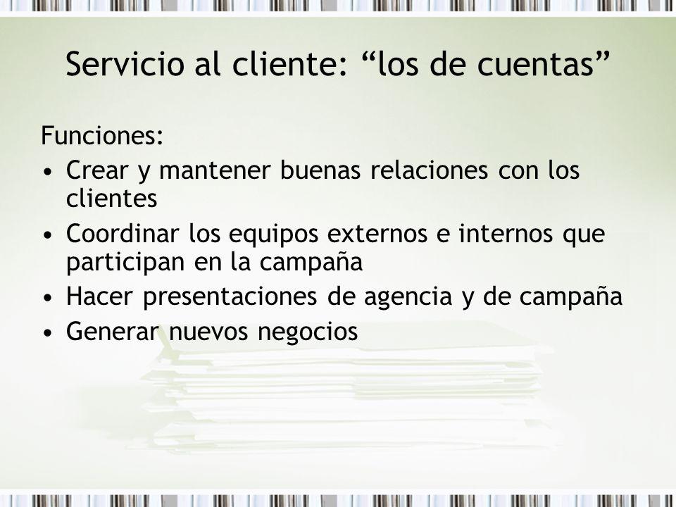 Servicio al cliente: los de cuentas