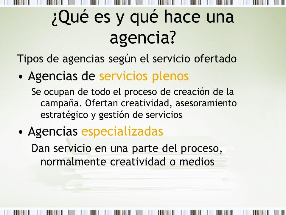 ¿Qué es y qué hace una agencia