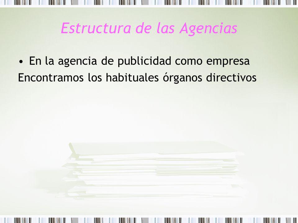 Estructura de las Agencias