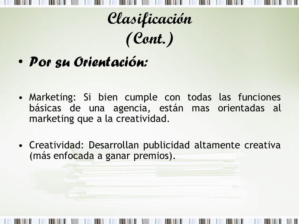 Clasificación (Cont.) Por su Orientación: