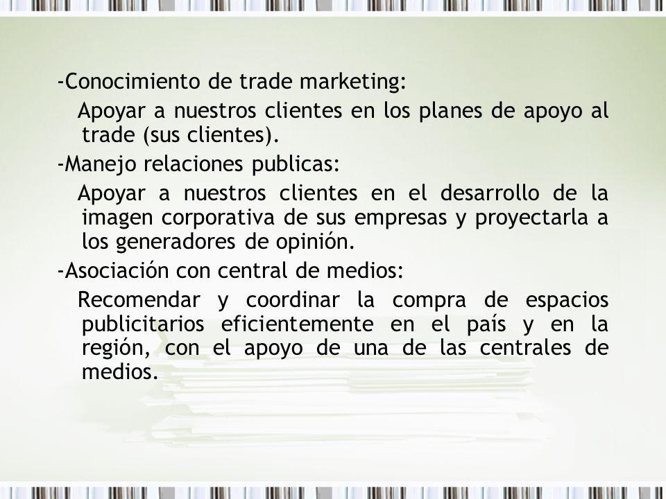 -Conocimiento de trade marketing: