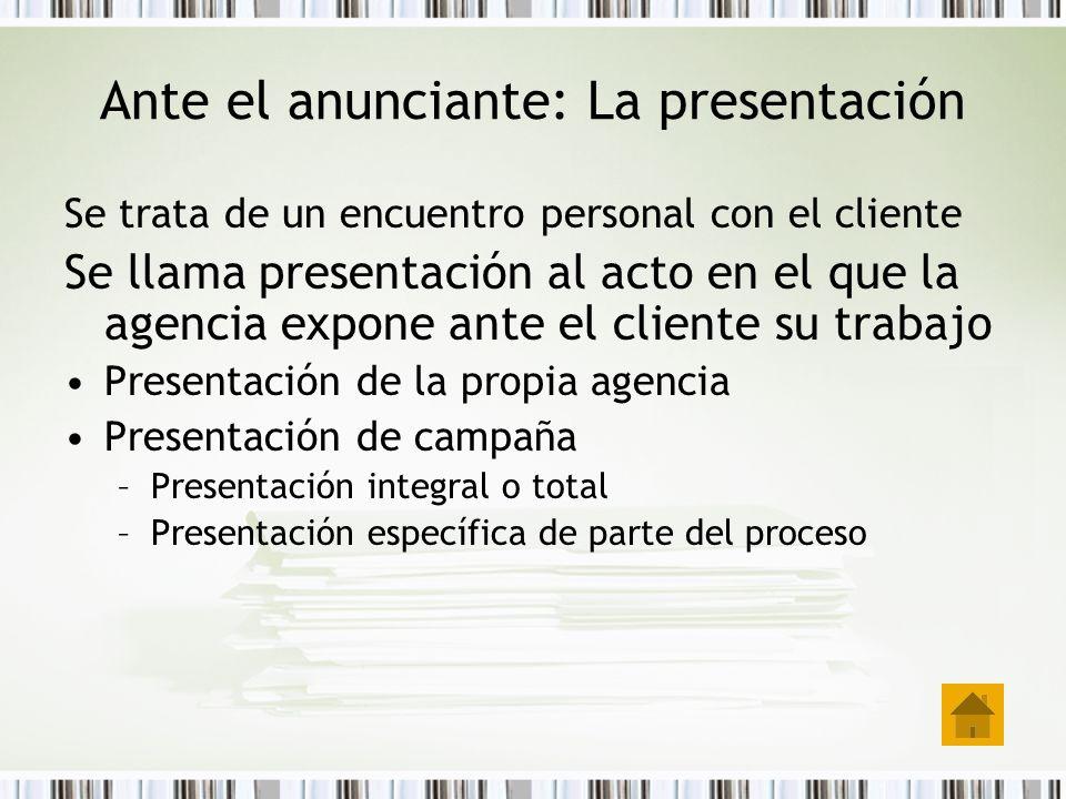 Ante el anunciante: La presentación