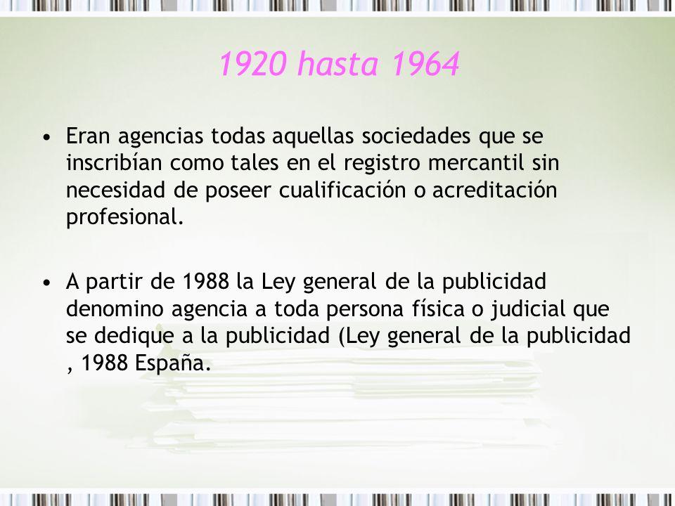 1920 hasta 1964