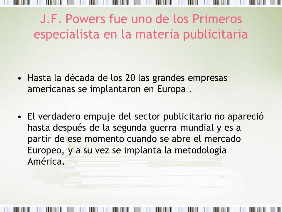 J.F. Powers fue uno de los Primeros especialista en la materia publicitaria