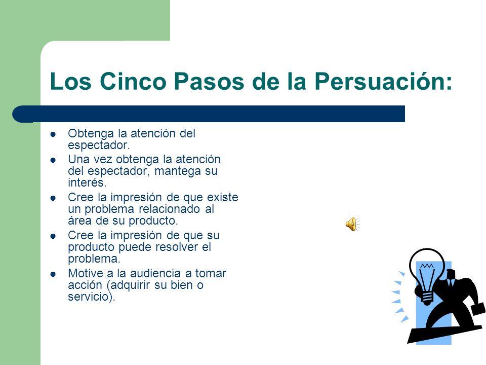 Los Cinco Pasos de la Persuación: