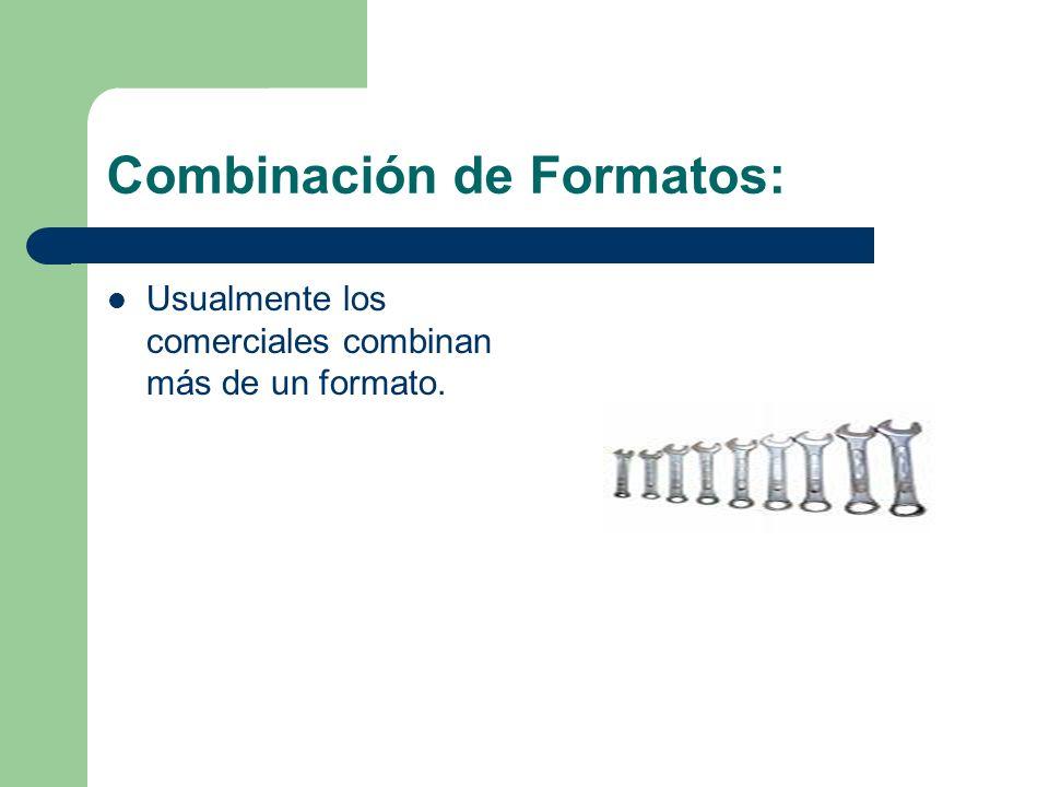 Combinación de Formatos: