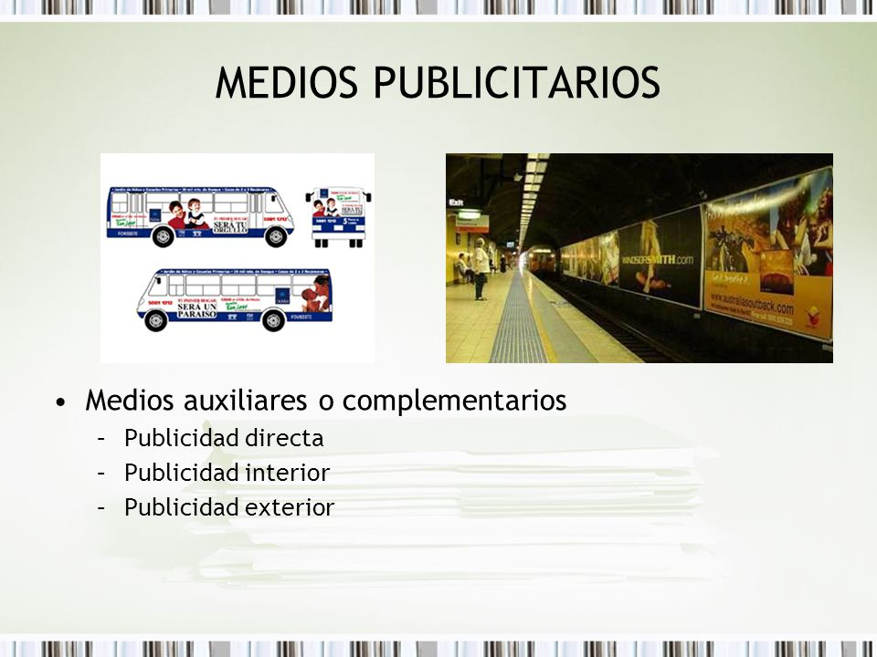 MEDIOS PUBLICITARIOS Medios auxiliares o complementarios