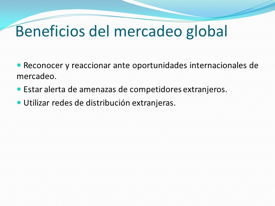 Beneficios del mercadeo global