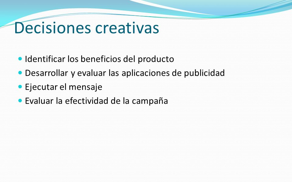 Decisiones creativas Identificar los beneficios del producto