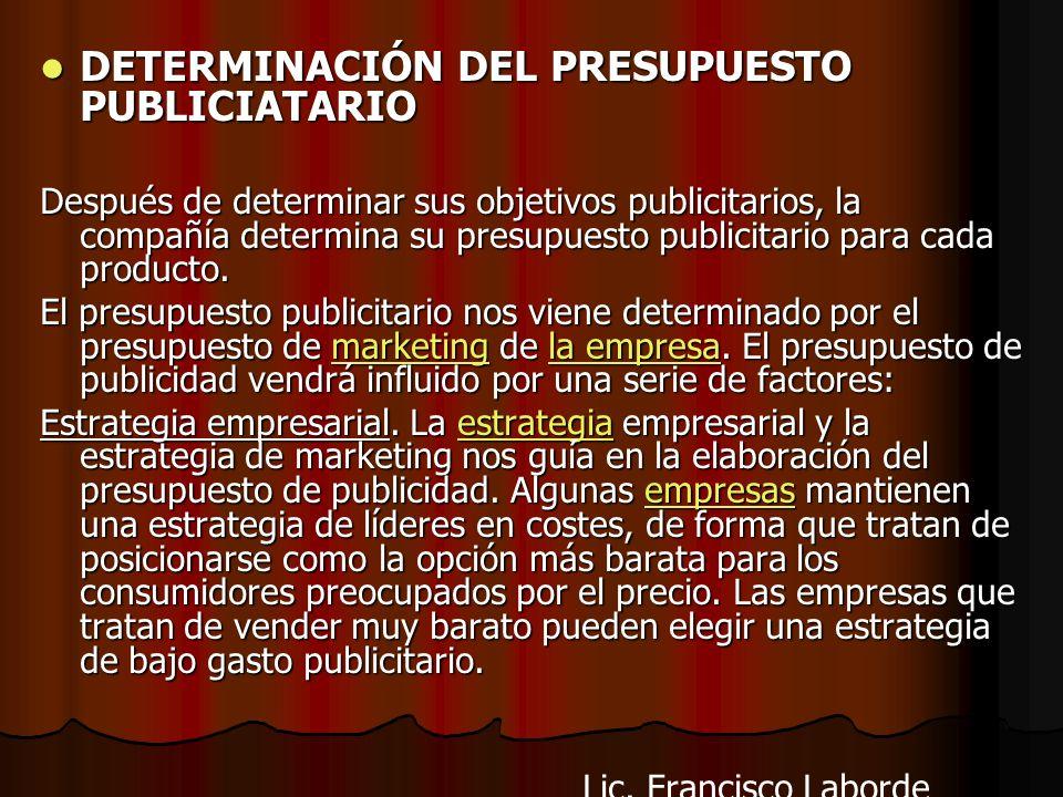 DETERMINACIÓN DEL PRESUPUESTO PUBLICIATARIO