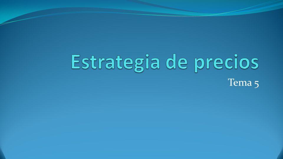 Estrategia de precios Tema 5