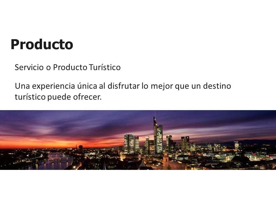 Producto Servicio o Producto Turístico