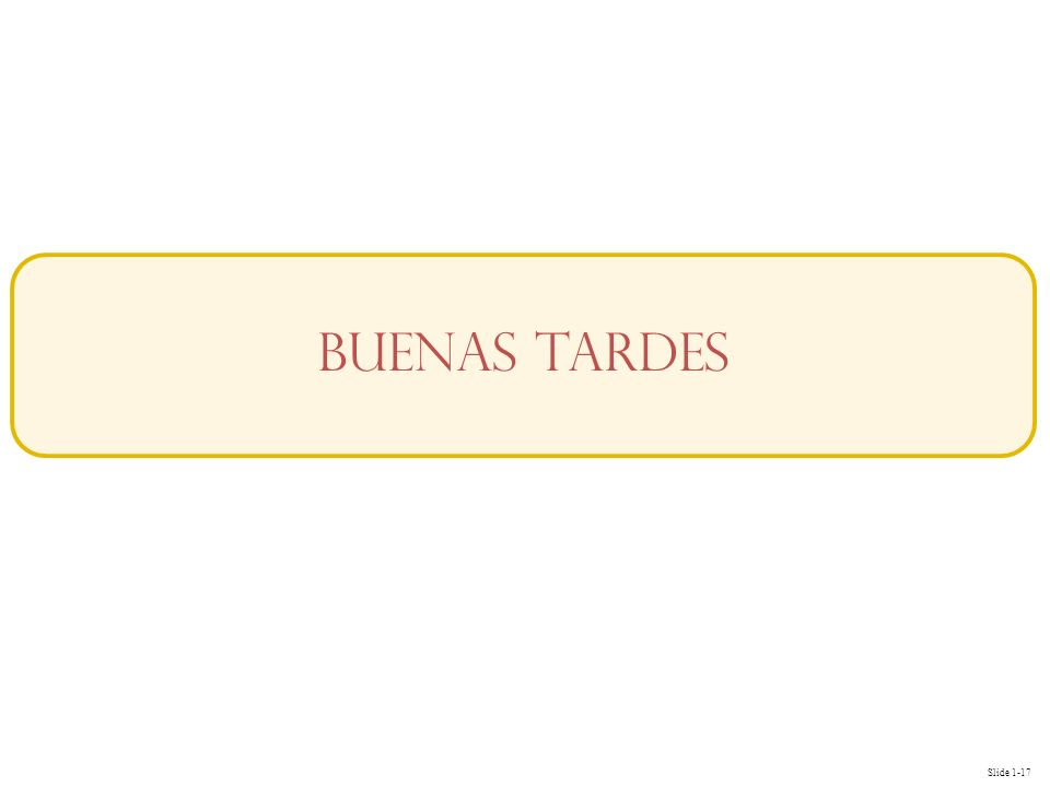 Buenas Tardes 17