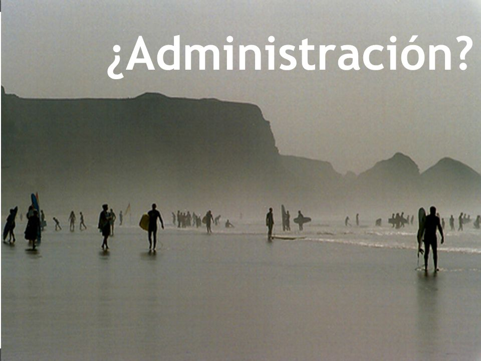 ¿Administración