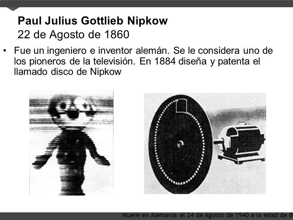Paul Julius Gottlieb Nipkow 22 de Agosto de 1860
