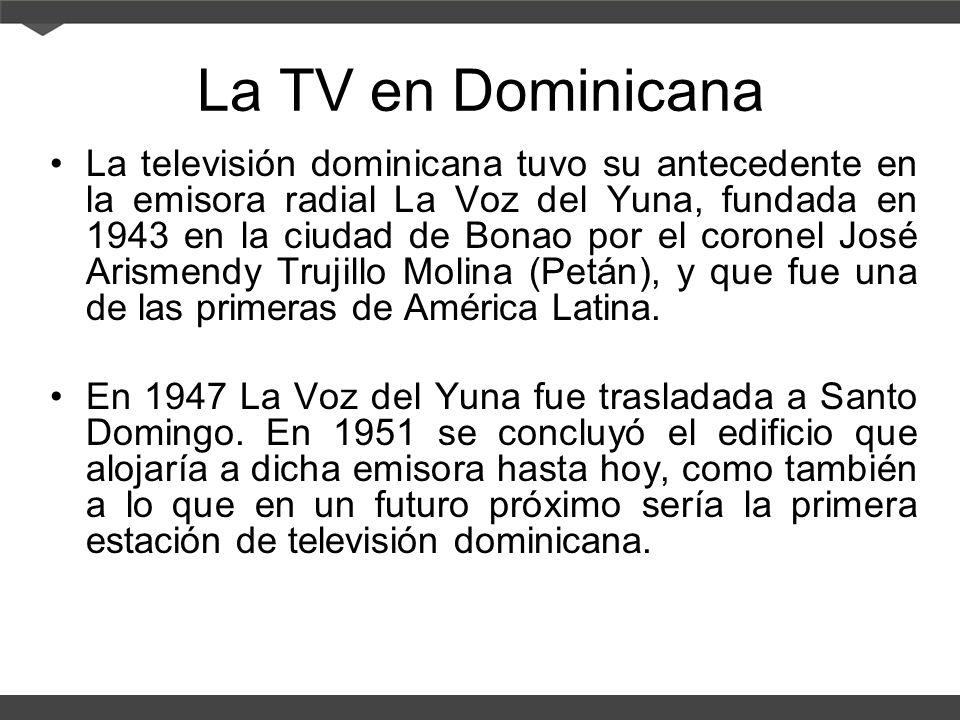 La TV en Dominicana