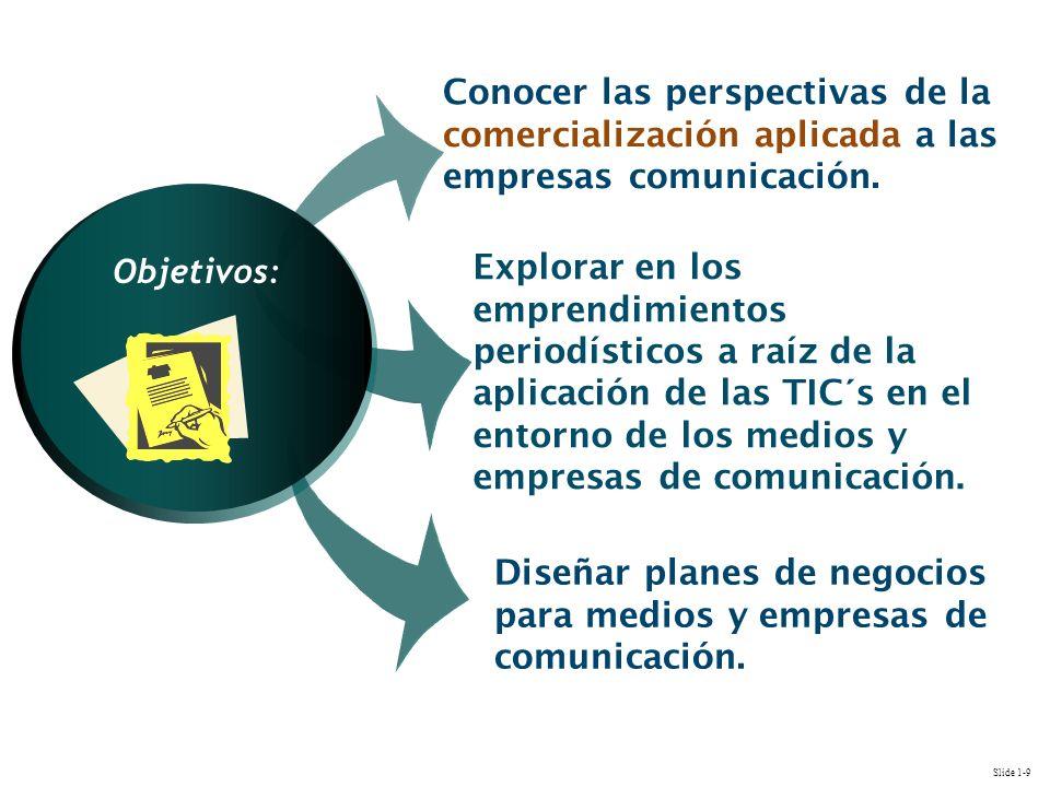 Diseñar planes de negocios para medios y empresas de comunicación.