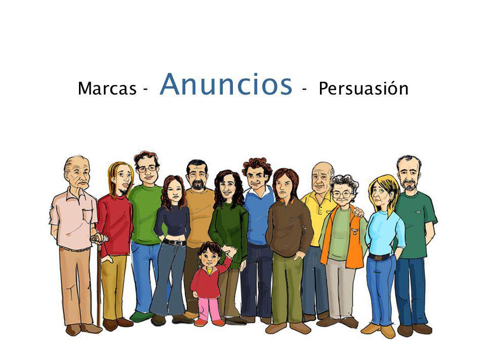 Marcas - Anuncios - Persuasión