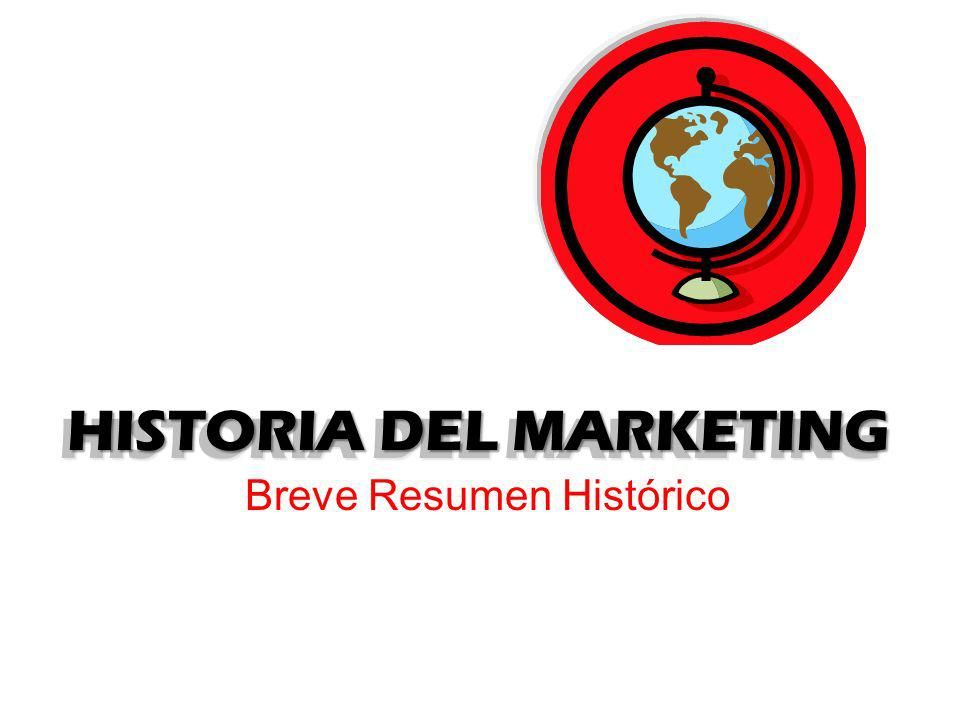 HISTORIA DEL MARKETING