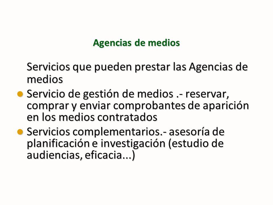 Servicios que pueden prestar las Agencias de medios