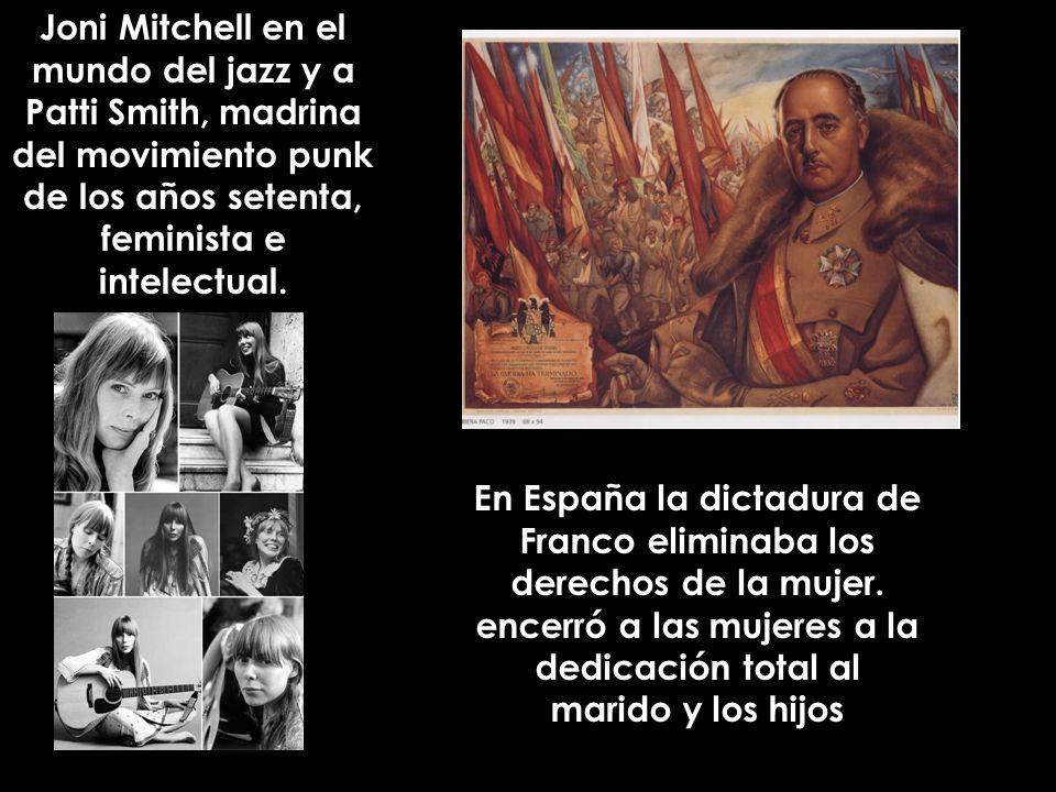 Joni Mitchell en el mundo del jazz y a Patti Smith, madrina del movimiento punk de los años setenta, feminista e intelectual.