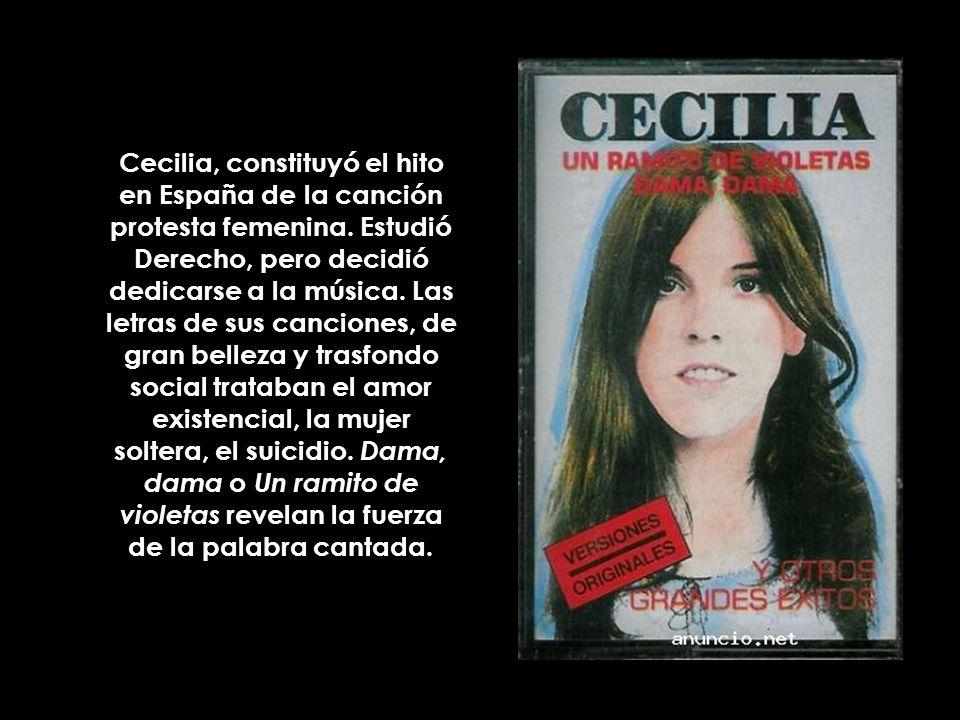 Cecilia, constituyó el hito en España de la canción protesta femenina