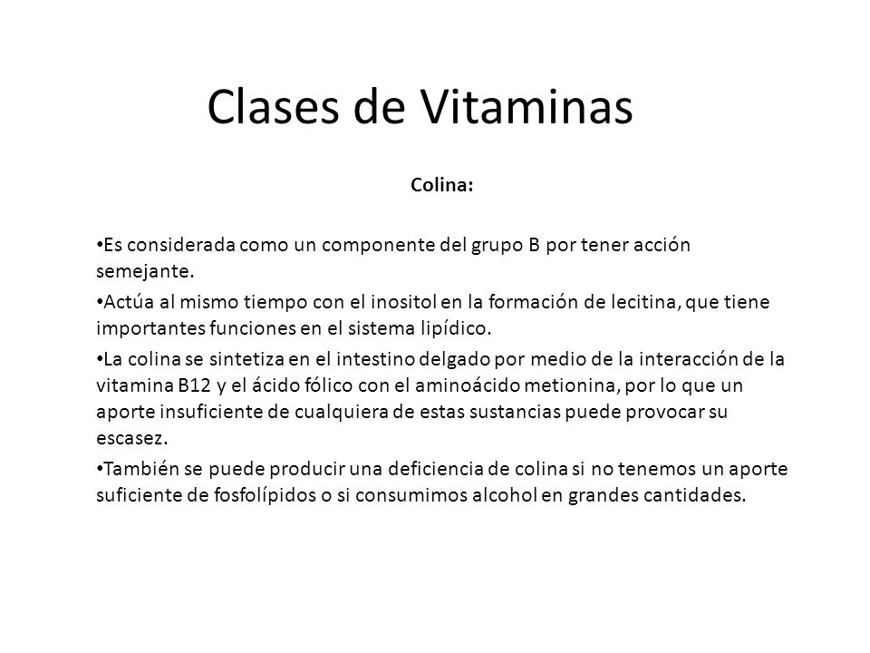 Clases de Vitaminas Colina: