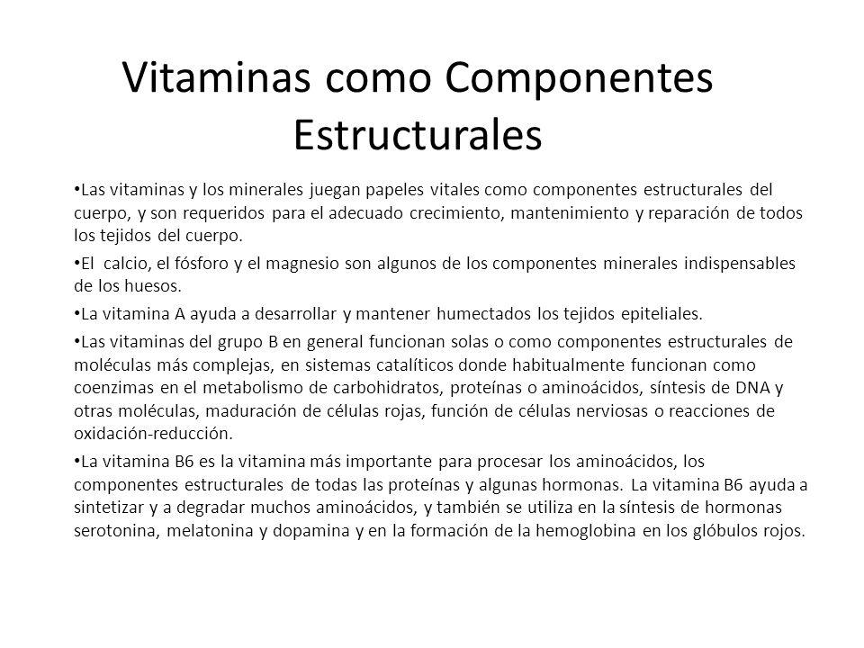 Vitaminas como Componentes Estructurales