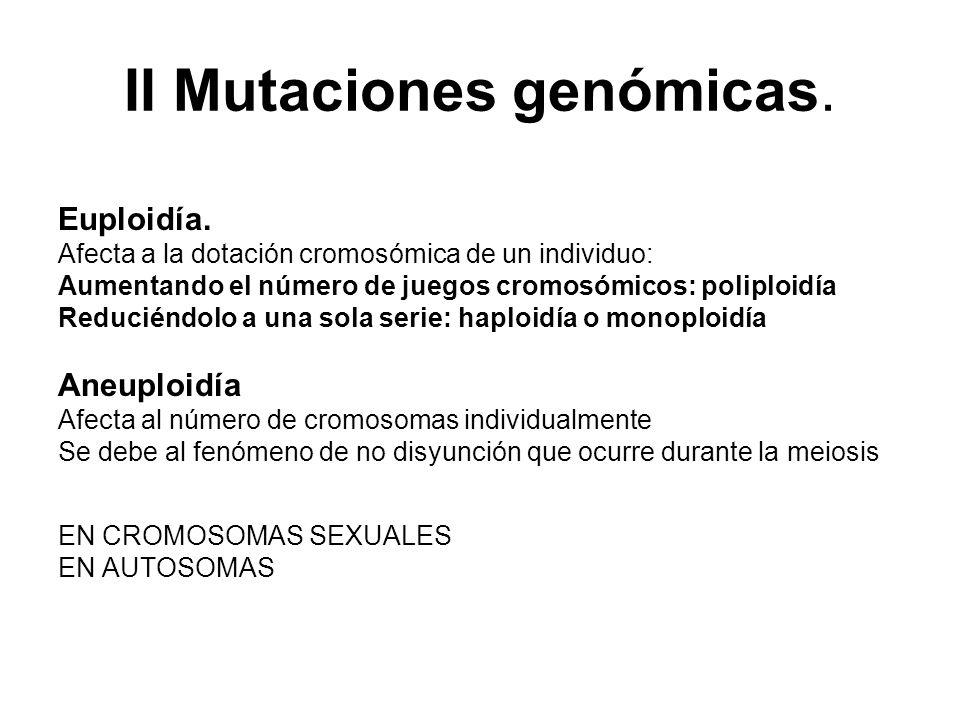 II Mutaciones genómicas.